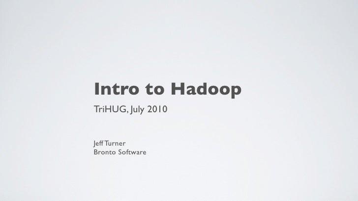 Intro to Hadoop