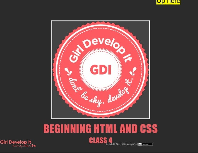 GDI Seattle Intro to HTML and CSS - Class 4