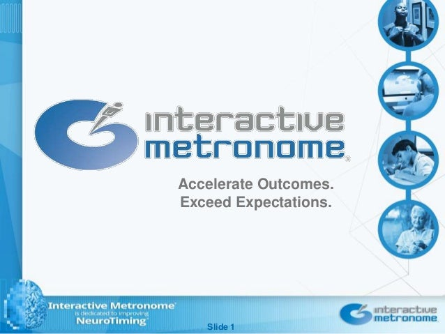 Slide 1 Accelerate Outcomes. Exceed Expectations.
