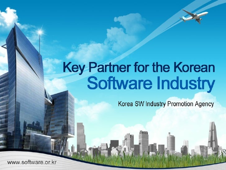 Table of Content                    Ⅰ       Overview of Korean IT Industry                      Ⅱ     Software Industry of...
