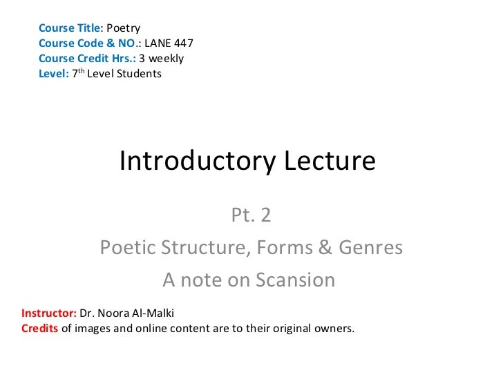 Course Title: Poetry   Course Code & NO.: LANE 447   Course Credit Hrs.: 3 weekly   Level: 7th Level Students             ...