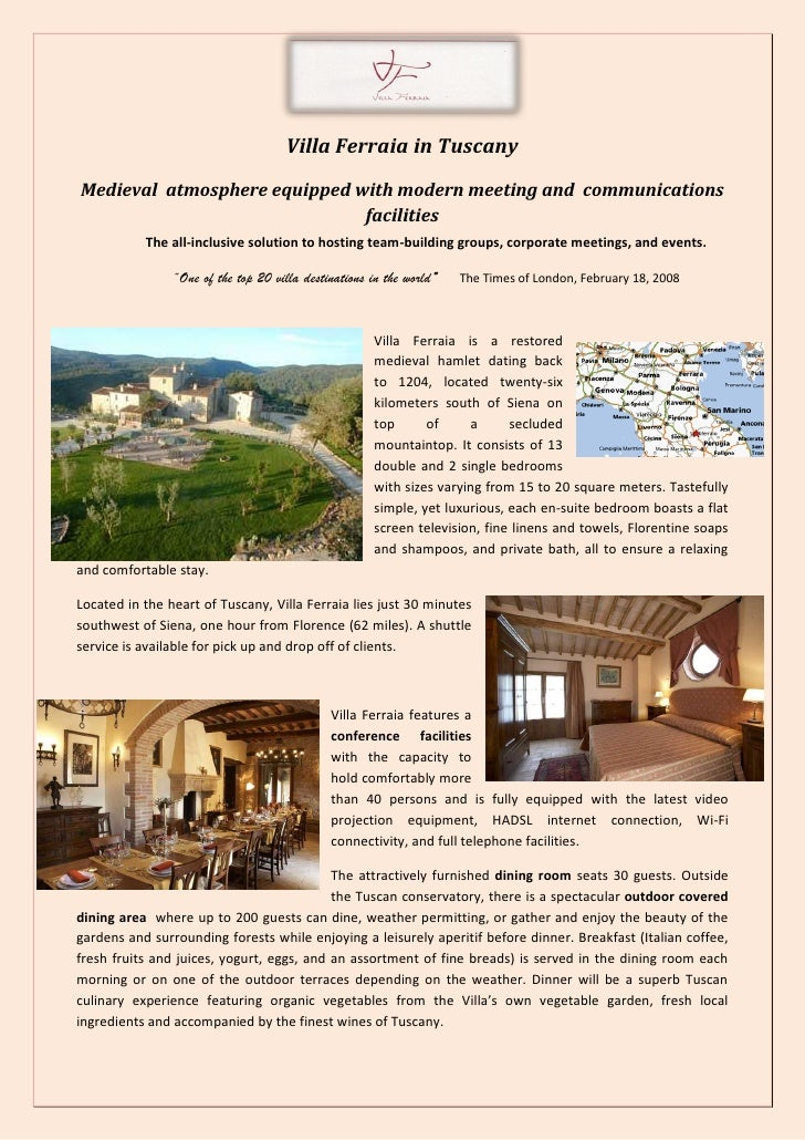 Villa Ferraia in Tuscany Medieval atmosphere equipped with modern meeting and communications                              ...