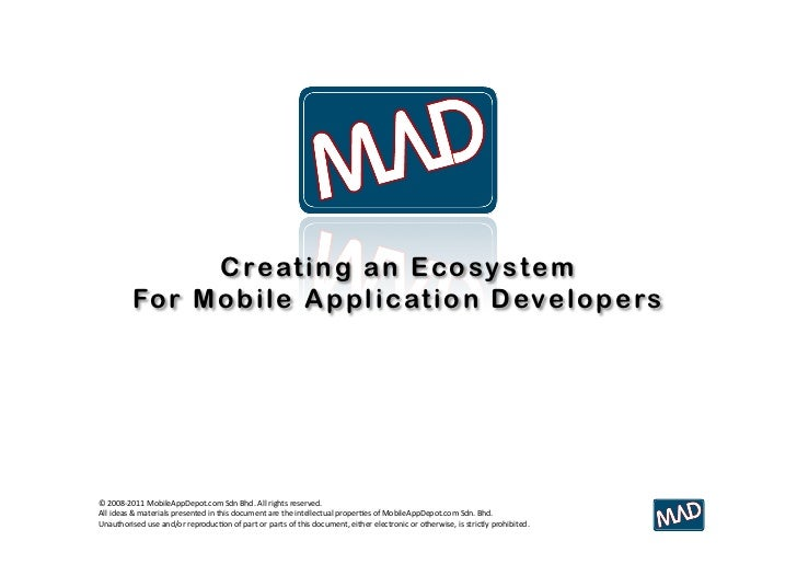 The MAD Program : Creating an Ecosystem for Mobile Application Developers