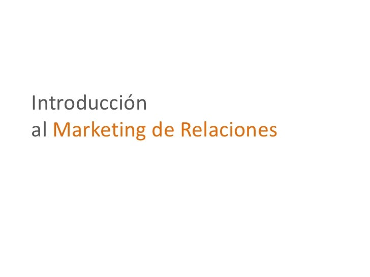 Introducciónal Marketing de Relaciones