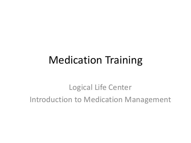 Intro to medication training