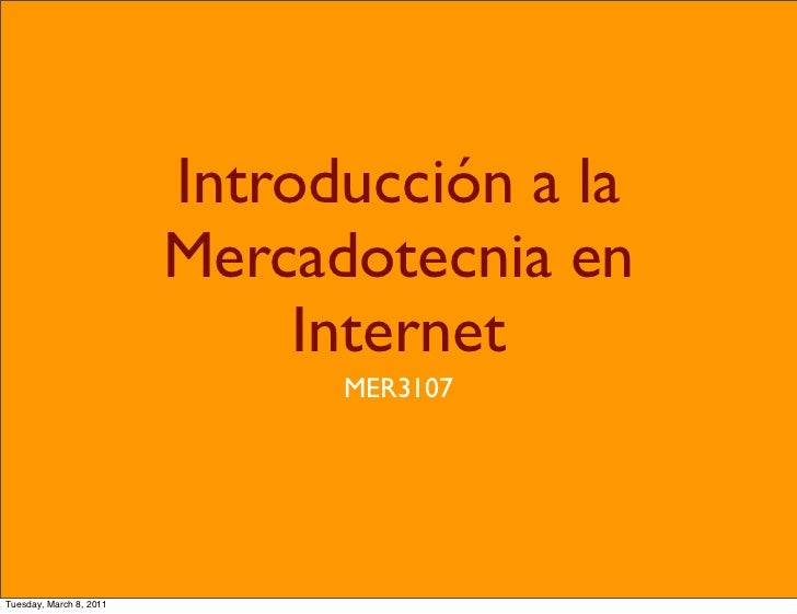 Introducción a la                         Mercadotecnia en                              Internet                          ...