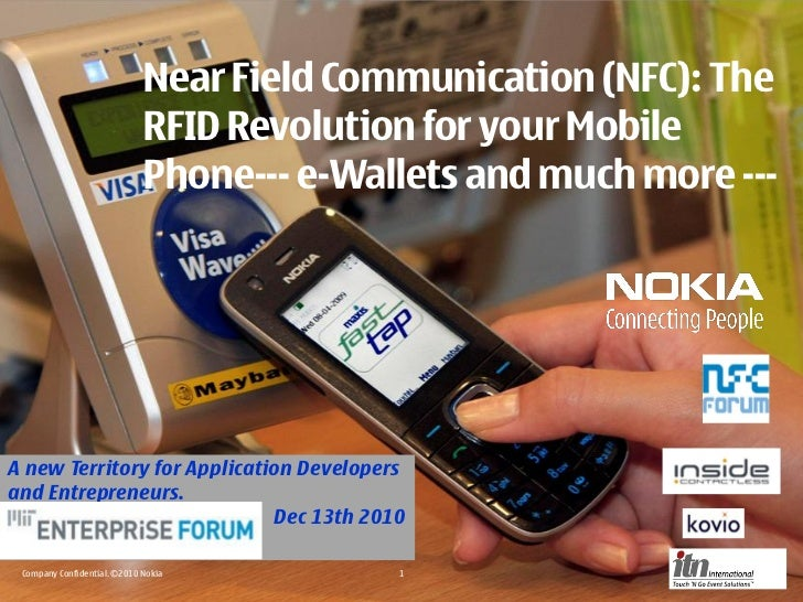 Near Field Communication (NFC): The                             RFID Revolution for your Mobile                           ...