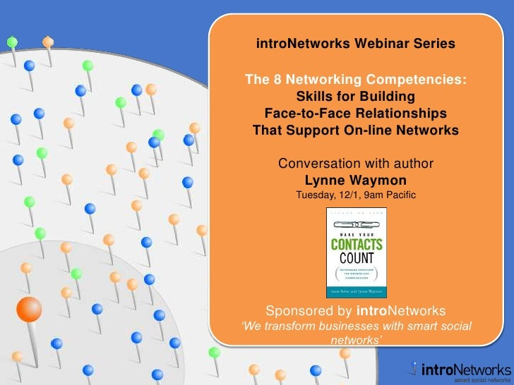 introNetworks Webinar Series<br />The 8 Networking Competencies: Skills for Building Face-to-Face Relationships That Suppo...