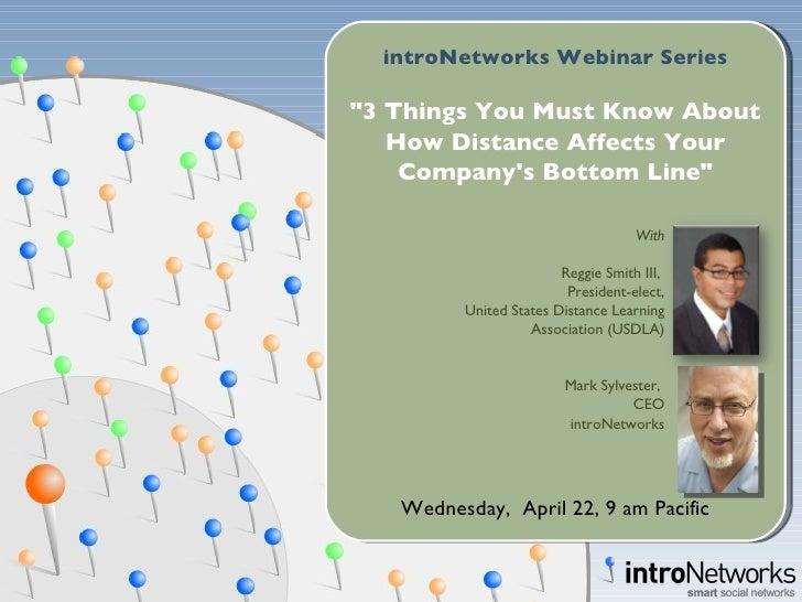 Intro Networks Webinar With Reggie Smith   April 2009
