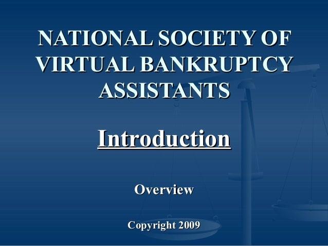NATIONAL SOCIETY OFNATIONAL SOCIETY OF VIRTUAL BANKRUPTCYVIRTUAL BANKRUPTCY ASSISTANTSASSISTANTS IntroductionIntroduction ...