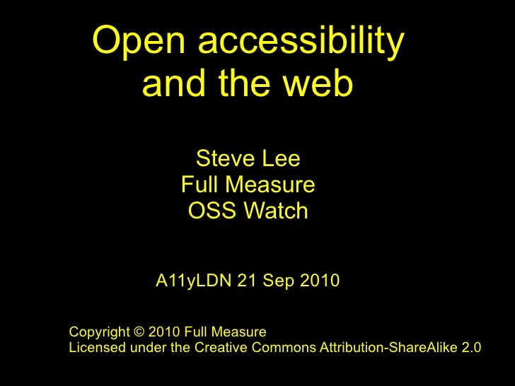 Open accessibility – what does 'open' mean and what are the web accessibility wins? – Steve Lee