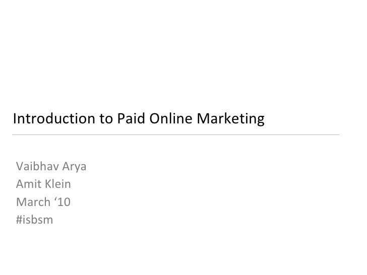 ISBSM #3 - Intro to Paid Online Marketing