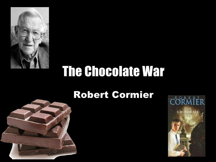 chocolate war robert cormier essay Title: length color rating : the chocolate war by robert cormier essay - the chocolate war is a book written by robert cormier it is about a teenaged boy named jerry.