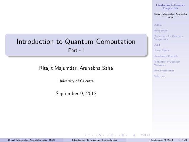 Introduction to Quantum Computation. Part - 1