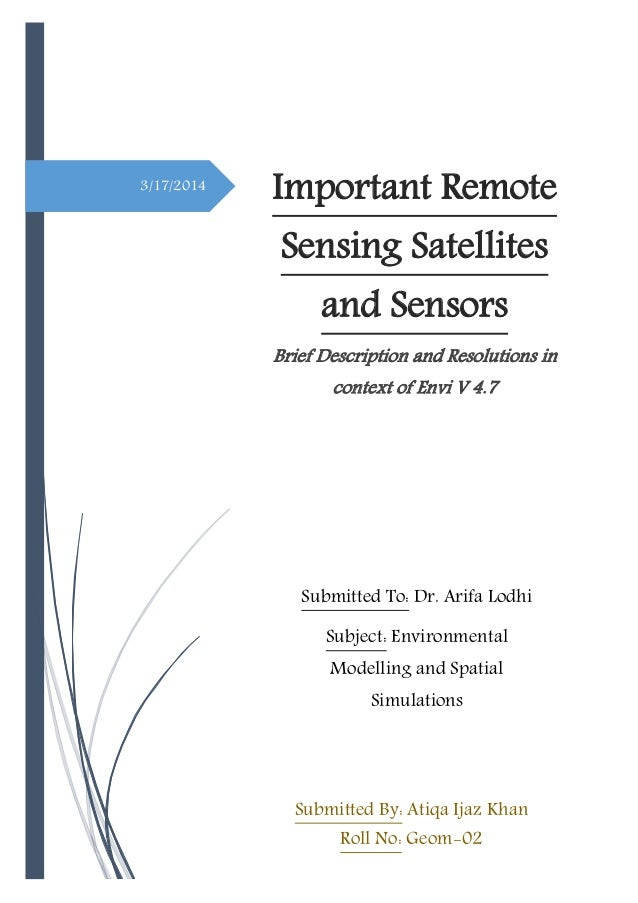 3/17/2014 Important Remote Sensing Satellites and Sensors Brief Description and Resolutions in context of Envi V 4.7 Submi...