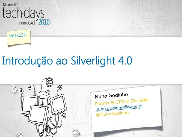 TechDays 2010 Portugal - Introduction to Silverlight 4.0 16x9