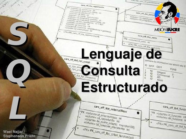 LenguajedeConsultaEstructurado    S                                Lenguajede  Q                                Consu...