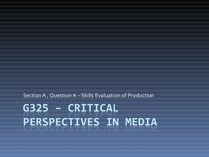 Introtoa2course g325criticalperspectivesinmedia-questiona-100614040833-phpapp02[1]