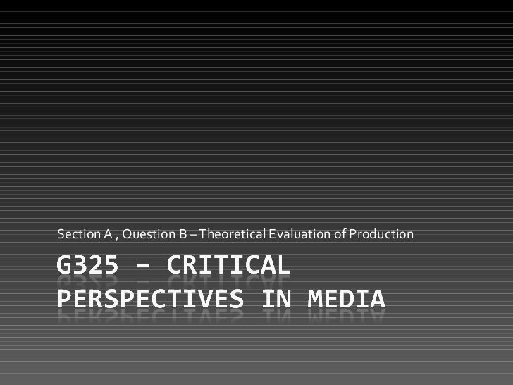 Section A , Question B – Theoretical Evaluation of Production