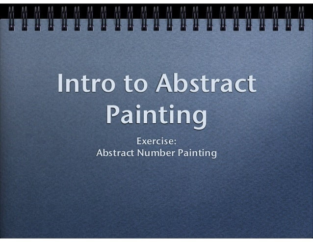 Intro to Abstract Painting Exercise: Abstract Number Painting