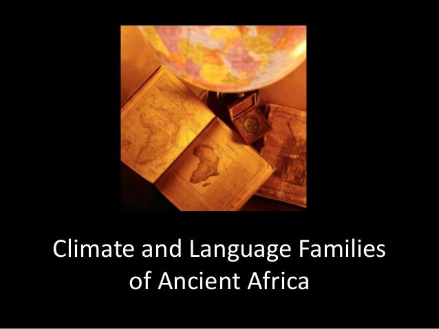 Climate and Language Familiesof Ancient Africa