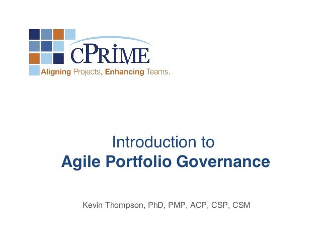 ! ! ! ! ! ! ! Kevin Thompson, PhD, PMP, ACP, CSP, CSM! ! ! Introduction to 