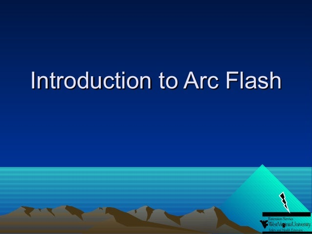 Introduction to Arc Flash - Revisions to the NFPA 70E, Electrically Safe Work Conditions, Reducing Arc Flash Hazard, Choosing Correct Personal Protection Equipment PPE, What Is An Arc Flash?