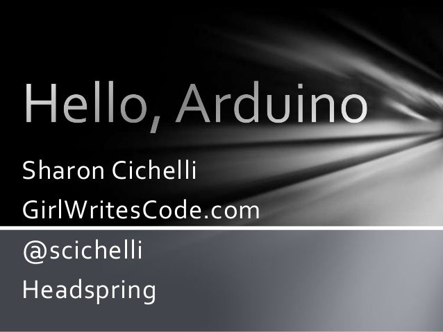 Hello, Arduino (CodeMash)