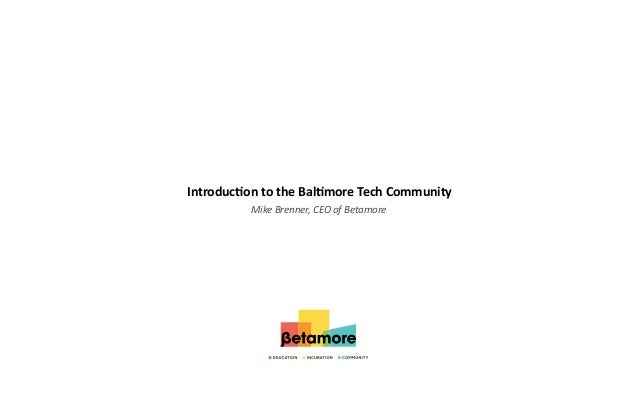 Introduction to the Baltimore Tech Community