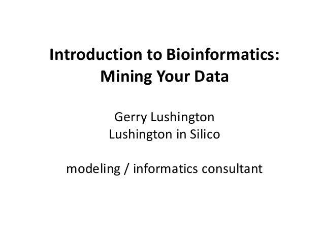 Introduction to Data Mining / Bioinformatics