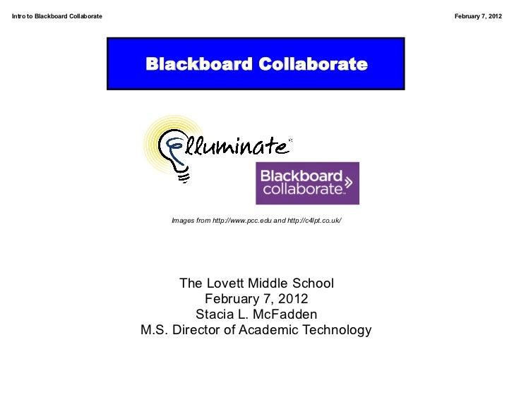 Intro to Blackboard Collaborate                                                                February 7, 2012           ...