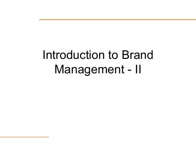 Introduction to Brand Management - II