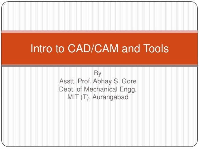Intro to CAD CAM Tools