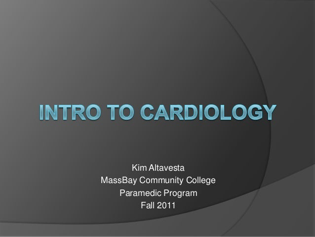 Intro to cardiology
