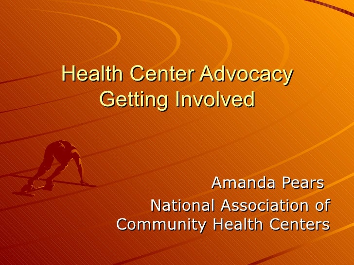 Health Center Advocacy Getting Involved Amanda Pears  National Association of Community Health Centers