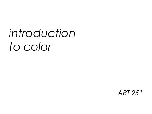 introduction to color ART 251