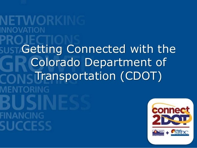 Intro to Contracting with the Colorado Department of Transportation (CDOT)