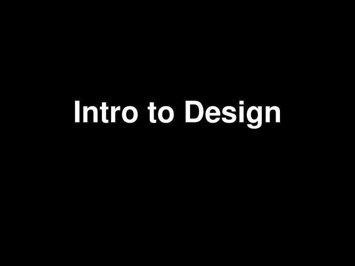 Intro to Design