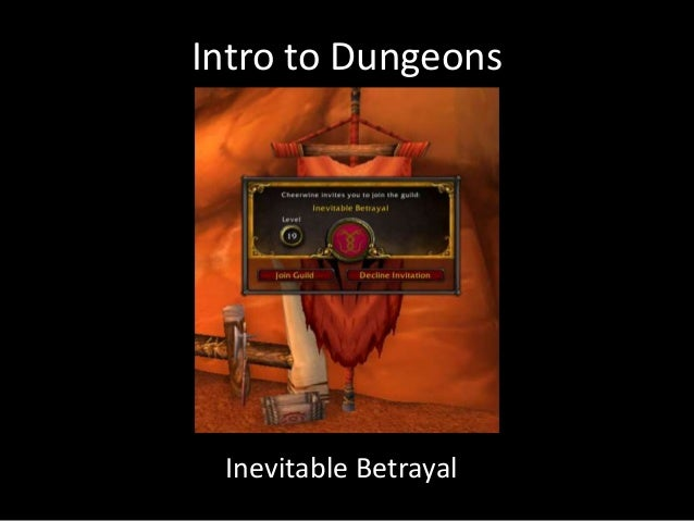Intro to Dungeons Inevitable Betrayal