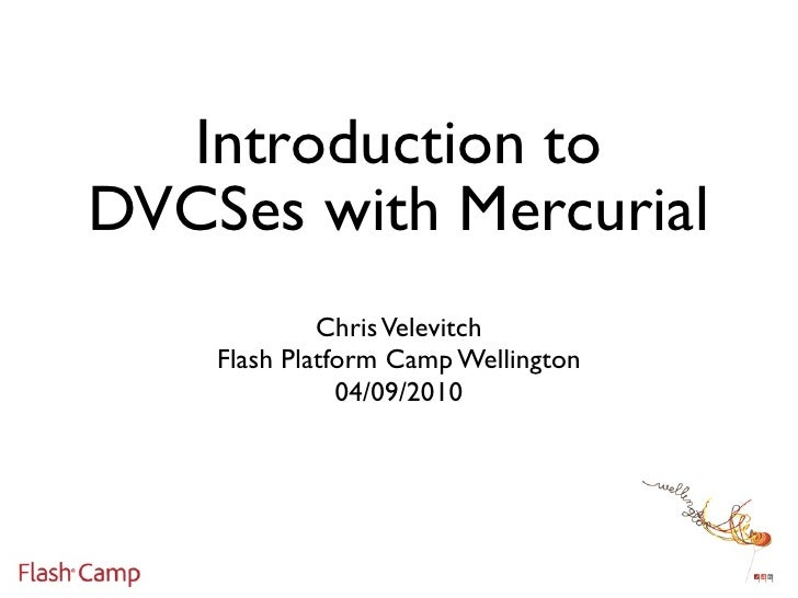 Introduction to DVCSes with Mercurial