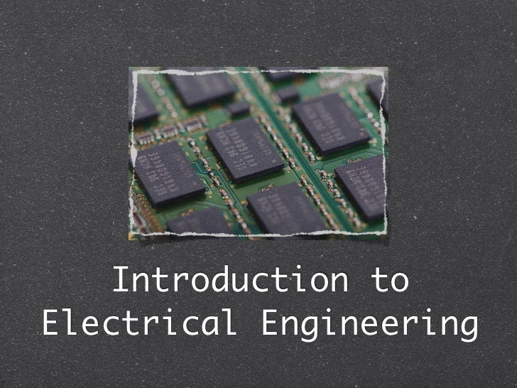 Introduction toElectrical Engineering