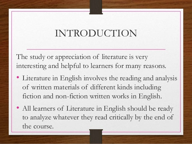 introduction to an essay english literature How should you structure an a-level english literature essay 2 years ago whilst both the introduction and conclusion highlight your main argument.