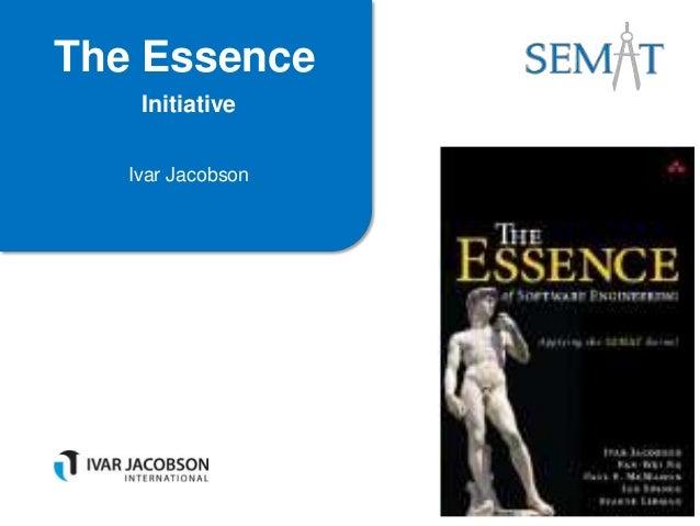 The Essence Initiative Ivar Jacobson