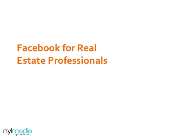 Facebook	   for	   Real	    Estate	   Professionals