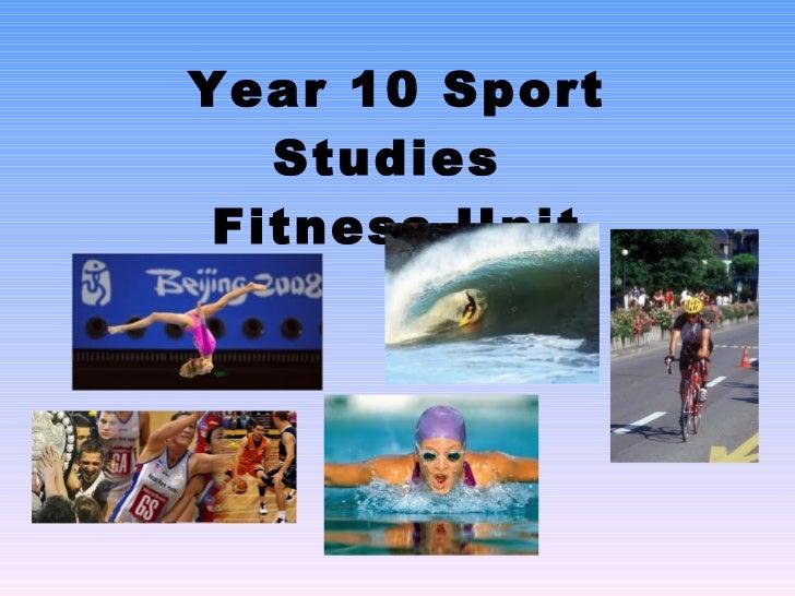 Year 10 Sport Studies  Fitness Unit