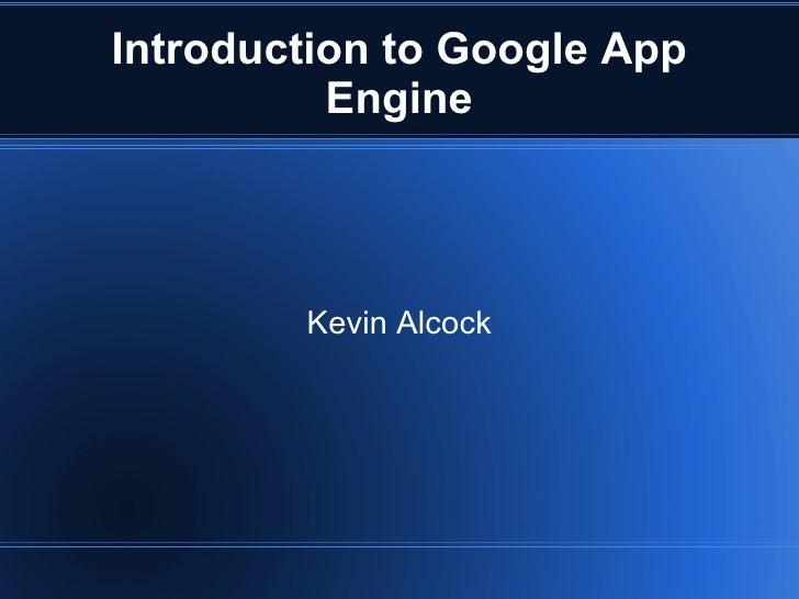 Intro To Google App Engine