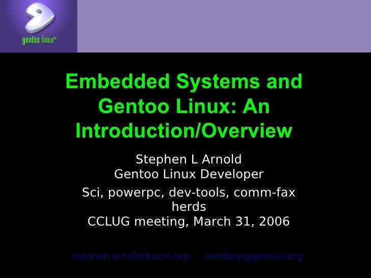 Intro To Gentoo Embedded Cclug