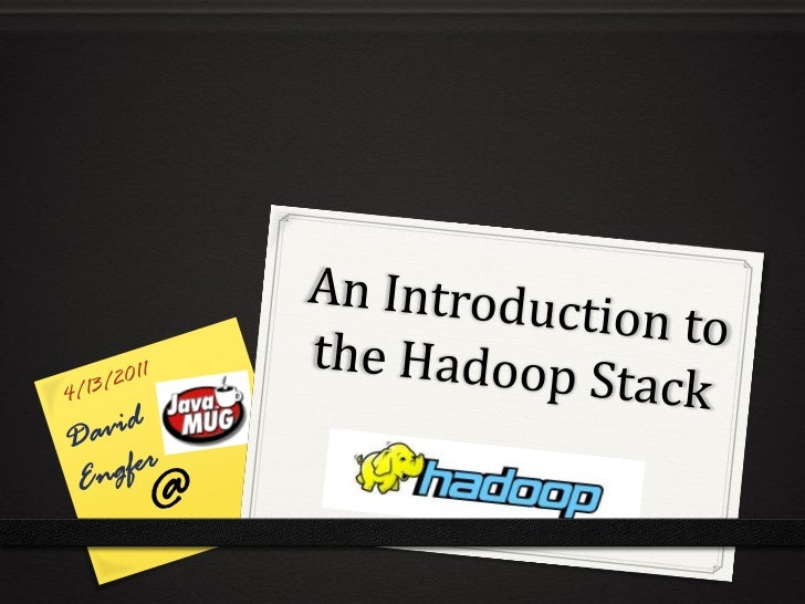 Intro to the Hadoop Stack @ April 2011 JavaMUG