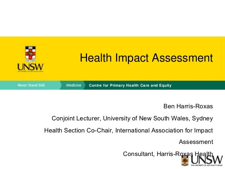 Health Impact Assessment                Centre for Primary Health Care and Equity                                         ...
