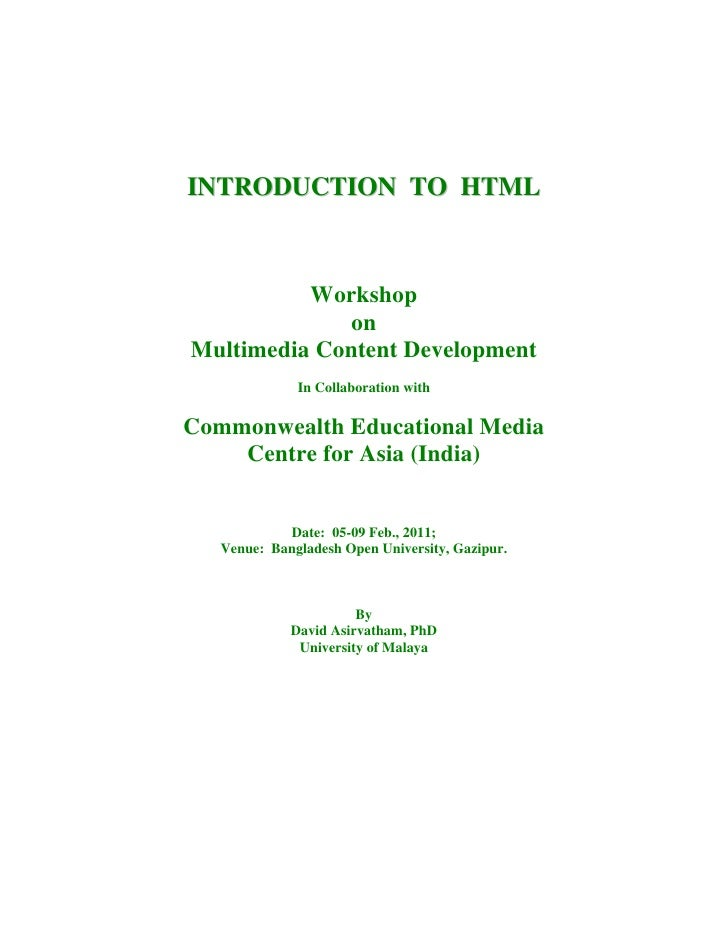 INTRODUCTION TO HTML          Workshop             onMultimedia Content Development              In Collaboration withComm...